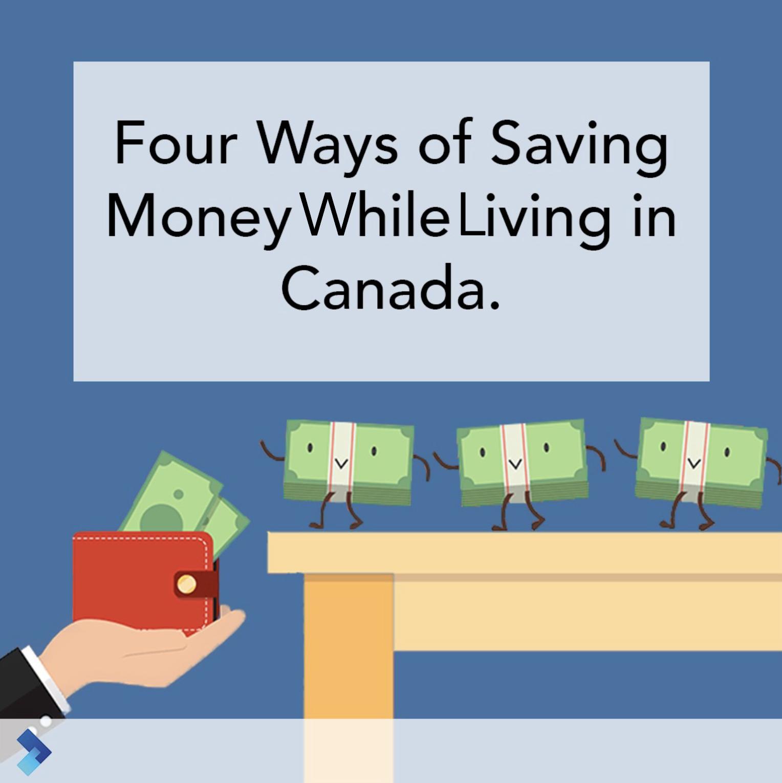 ۴ ترفند در صرفه جویی در هزینه هنگام زندگی در کانادا