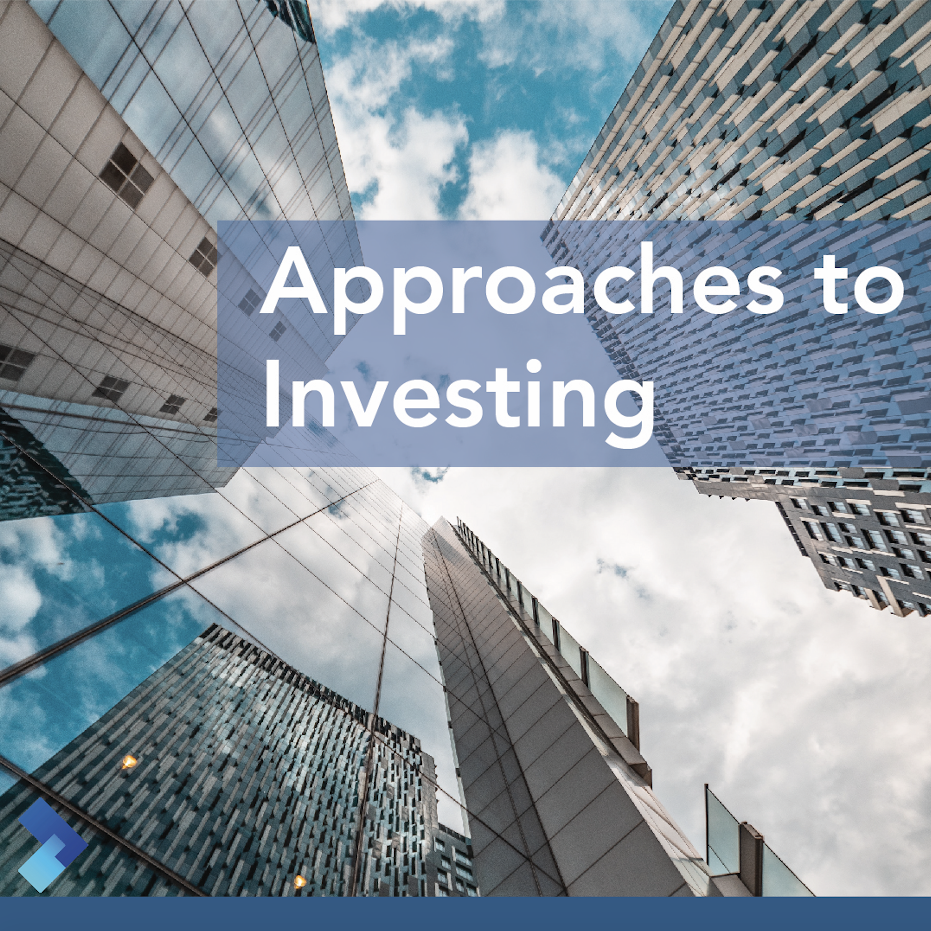 What are the Common Approaches to Investing?