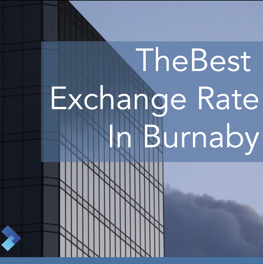 Currency Exchange in Burnaby: Best places and tips